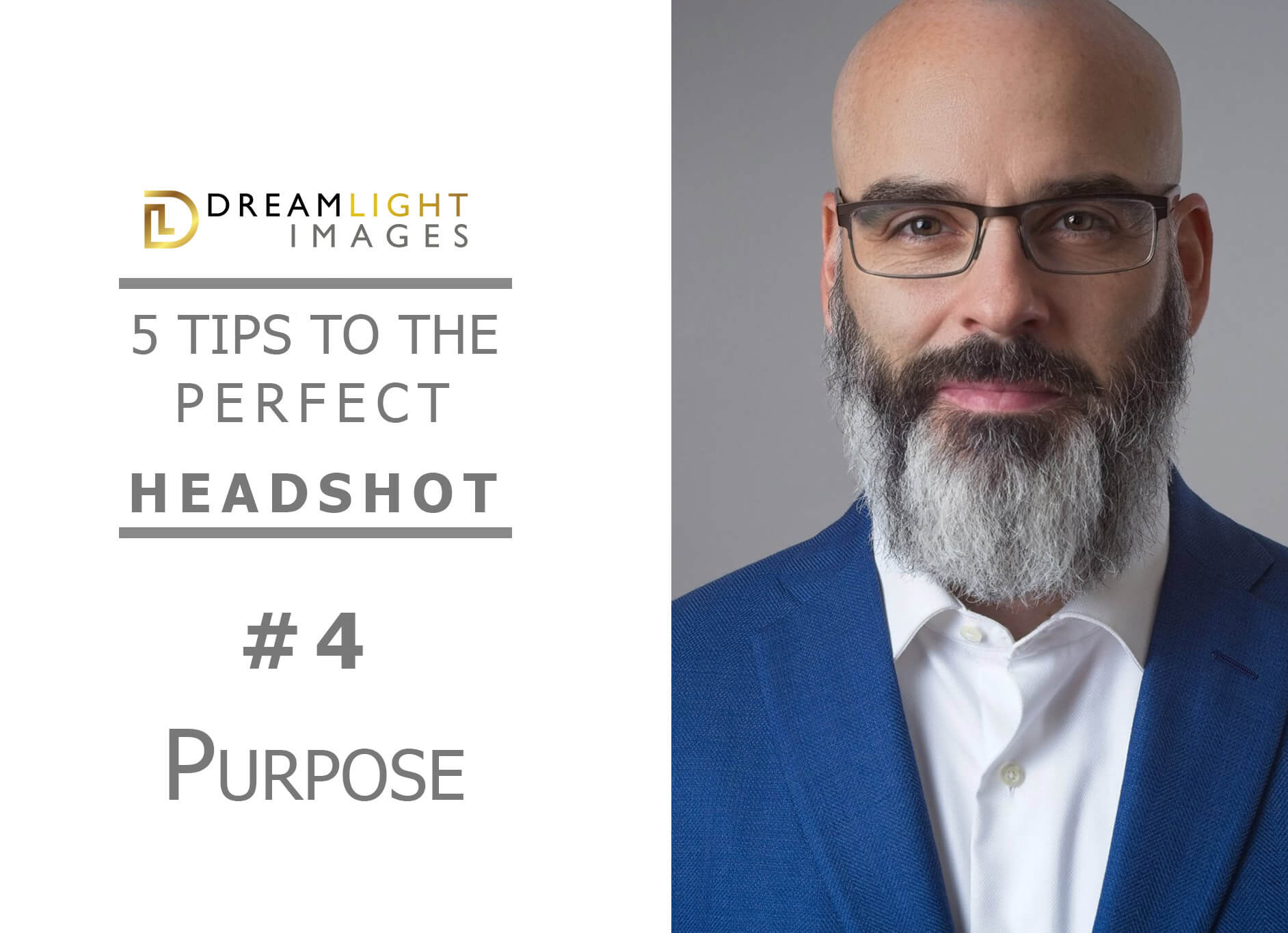 5 Tips to The perfect Headshot: #4 – Purpose